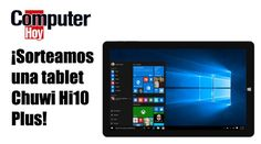¡Llévate una tablet Chuwi Hi10 Plus!