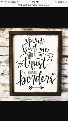 Spirit Lead Me Where My Trust Is Without Borders - Farmhouse Wood Sign - Christian Home Decor - Gifts for Her - Rustic Wood Sign - Scripture by SimplySouthernSignCo on Etsy Scripture Signs, Bible Verses Quotes, Rustic Wood Signs, Wooden Signs, Spirit Lead Me, Words On Canvas, Word Board, Vinyl Signs, Wood Gifts