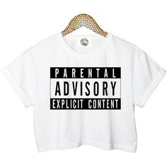 PARENTAL ADVISORY customised top retro hipster swag dope yolo vtg punk... ($24) ❤ liked on Polyvore