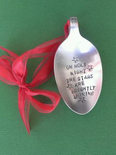 OH HOLY NIGHT Stamped Spoon Ornament Recycled by onecraftivist, $12.00