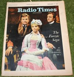 Radio Times Jan 7-13 1967   Little Storping MuseumThe Forsyte Saga is a 1967 BBC television adaptation of John Galsworthy's series of The Forsyte Saga novels, and its sequel trilogy A Modern Comedy. The series follows the fortunes of the upper middle class Forsyte family, and stars Eric Porter as Soames, Kenneth More as Young Jolyon and Nyree Dawn Porter as Irene