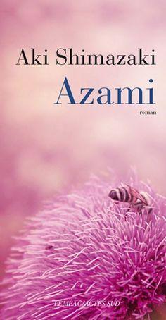 Azami - Aki Shimazaki