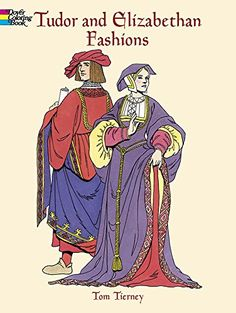 Tudor Coloring Book And Elizabethan Fashions 013089 Details Dover Fashion Tom