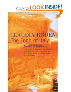 The Food Of Italy - Claudia Roden