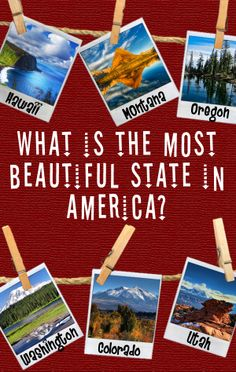 What is the most beautiful state in America?