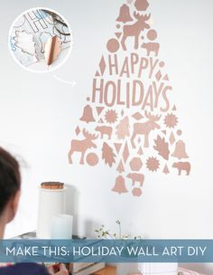 Make This: DIY Custom Holiday Wall Art with Removable Decals