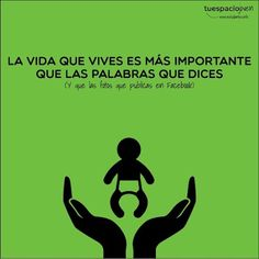 La vida que vives es más importante que las palabras que dices http://www.estudiantes.info