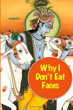 Why I Don't Eat Faces: A Neurophilosophical Argument for Veganism by David Christopher Lane