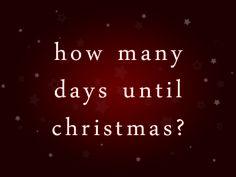 Christmas Countdown 2014! #soexciting