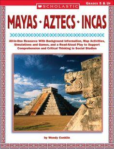 The Mayas, Aztecs, and Incas