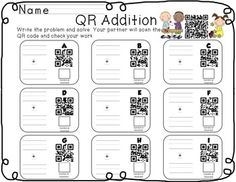 "First Grade Addition QR Code. I absolutely LOVE the idea of using QR codes as ""self checking"" or ""reveal the answer"" solutions. Additionally it allows students to participate in BYOD educational opportunities."