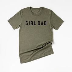 Girl Dad Tee Dad To Be Shirts, T Shirts For Women, Baby Shirts, Family Shirts, Quotes Girlfriend, Korea, Dad Humor, Personalized T Shirts, Custom T