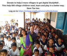 A child without education is like bird without wings. Give wings to these children donate  for our fifth and sixth studymall project click the link  and save tax too https://milaap.org/fundraisers/thinksharp