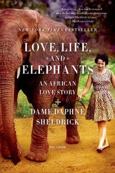 Love, Life, and Elephants: An African Love Story by Daphne Sheldrick,http://www.amazon.com/dp/1250033373/ref=cm_sw_r_pi_dp_THKrsb0N6JN7YA17