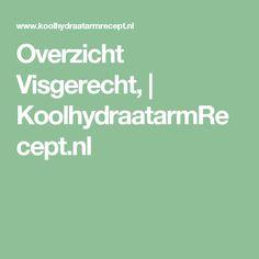 Overzicht Visgerecht, | KoolhydraatarmRecept.nl