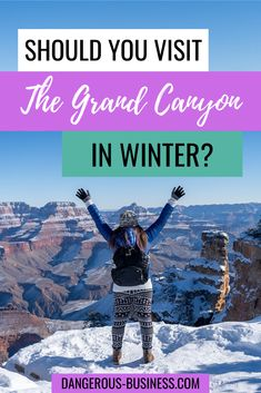 Yes, you can visit the Grand Canyon during the winter! Here's everything you need to know about planning a winter trip to this American landmark, with info for visiting in 2020. Here is why I actually prefer to travel to the Grand Canyon in winter! The perfect winter US travel destination. Arizona epic vacation ideas and more! #NationalPark  #GrandCanyon #USATravel #WinterTravel