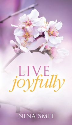 Nina Smit encourages us to joyfully live out our faith.Live Joyfully contains inspiring devotions for every season of your life