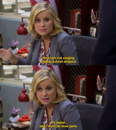 Leslie Knope from Parks and Rec is one of the most intelligent and funny female characters on TV! Also this quote shows Leslie's personality perfectly. Completely funny and serious at the same time. Leslie Knope Quotes, Parks And Recs, Parks Department, Love Park, Amy Poehler, Book Tv, Parks And Recreation, Music Tv, Favorite Tv Shows