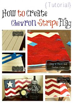 DIY Design  Home Decor - Chevron-Stripe Flag for the 4th of July - This would be so cute hung on the brick outside