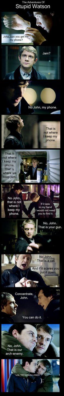 LOL, I think John's really smart, but this is funny, anyway. Sherlock Bbc, Sherlock Fandom, Vatican Cameos, Sherlolly, Wattpad, John Watson, Johnlock, Martin Freeman, Baker Street