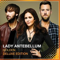 Lady Antebellum - Golden (Deluxe Edition) (CD)