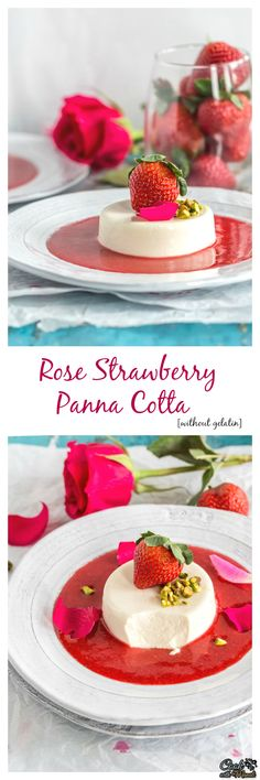 Rose Strawberry Panna Cotta makes a stunning dessert for any occasion. It's made without gelatin and suitable for vegetarians. Find the recipe on www.cookwithmanali.com