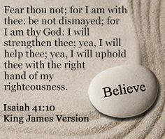 """Isaiah 41:10 ~ Sometimes I like to think of the word """"Yea"""" as """"Yay"""".  It's something to cheer about!  That's for sure."""