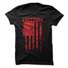 Freedom T Shirts, Hoodies, Sweatshirts. CHECK PRICE ==► https://www.sunfrog.com/Political/freedom-flag5.html?41382