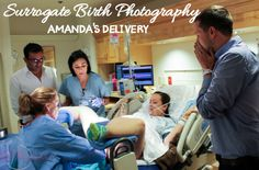 Surrogate Birth Photography: Amanda's Delivery. GORGEOUS birth photography and a slideshow from a surrogate birth!