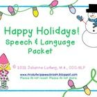 Speech & Language Holiday Packet...51 pages!  Wh questions, verbs. pronouns, possessives....