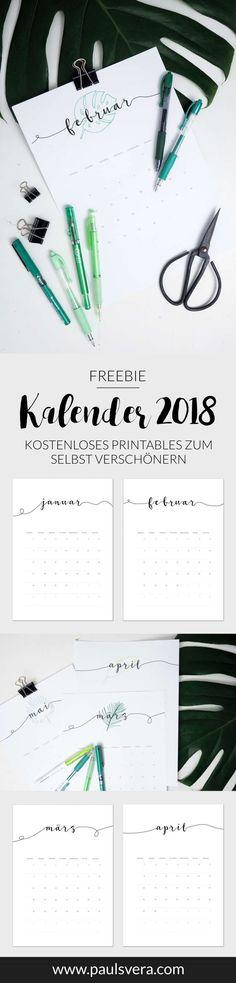 Freebie Kalender 2018: Hol dir jetzt deine kostenlose Druckvorlage mit vielen Ideen zum Verschönern des Printables! Jetzt hier zum kostenlosen Download!