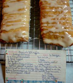 Kringle - (Kringles are butter-layered Danish pastries that were first introduced to Racine, Wisconsin, in the late 1800s by immigrant Danish bakers.)