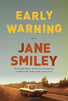 Early Warning: A novel by Jane Smiley http://www.amazon.com/dp/0307700321/ref=cm_sw_r_pi_dp_q5ldwb0E10ZYH