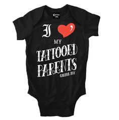 Inked Boutique - I Love My Tattooed Parents Onesie Bodysuit Baby Clothes Tattoo Ink Inked www.inkedboutique.com