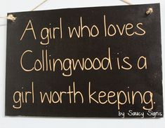 Collingwood Football Footy Signs by Saucy Signs - Saucy Signs Collingwood Football Club, Football Signs, Cute Signs, Rugby League, Rustic Signs, Goals, Funny, Quotes, Quotations