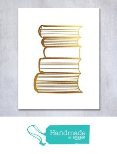 Stack of Books Gold Foil Decor Library Print Reading Study Modern Wall Art Poster 5 inches x 7 inches Digibuddha(TM) real foil art prints are made by hand in our small shop just outside of Philadelphia. Gold Nursery Decor, Nursery Art, Wall Art Decor, Nursery Ideas, Room Ideas, Thing 1, Book Wall, Pink Wall Art, Foil Art