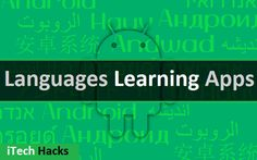 Top 10  Best Free Foreign Language Learning Apps For Android Smartphone 2017. By using these apps you can easily Learn multiple languages like Spanish, French