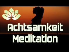 Achtsamkeitsmeditation - YouTube