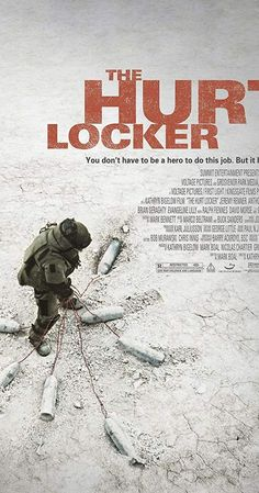 Directed by Kathryn Bigelow. With Jeremy Renner, Anthony Mackie, Brian Geraghty, Guy Pearce. During the Iraq War, a Sergeant recently assigned to an army bomb squad is put at odds with his squad mates due to his maverick way of handling his work. Brian Geraghty, Mark Bennett, Best Picture Winners, Guy Pearce, Hurt Locker, Comedy Specials, Anthony Mackie, Hd Movies Online, Concert