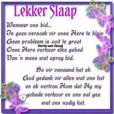 Evening Greetings, Good Morning Greetings, Good Morning Prayer, Morning Prayers, Afrikaanse Quotes, Goeie Nag, Goeie More, Good Night Quotes, Special Quotes