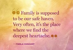 So often it's the family that pushes you away then complains because you choose to live happily without them.