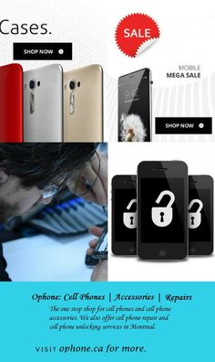 Ophone is the one stop shop for cell phone unlocking and cell phone repair. We also offer cell phones and accessories in Montreal. http://ophone.ca/