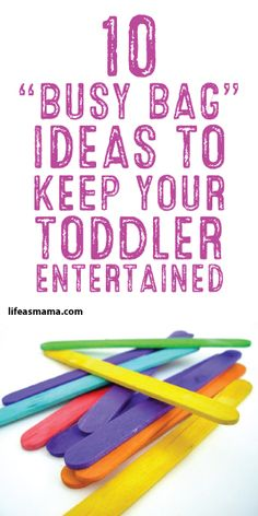 10 Busy Bag Ideas To Keep Your Toddler Entertained