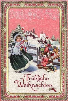 A lovely vintage German Christmas card Wish I knew German. Back to my roots!