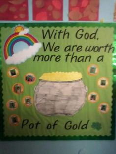 With God We Are Worth More Than A Pot Of Gold Bulletin Board Idea