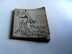 trails to successful trapping  V.E. Lynch