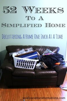 Can't find a BIG chunk of time for a whole house declutter? Join me for the 52 weeks to a simplified home challenge and declutter your home one inch at a time. House Cleaning Tips, Spring Cleaning, Cleaning Hacks, Cleaning Crew, Declutter Your Home, Organizing Your Home, Organizing Tips, Organising Ideas, Casa Clean