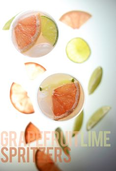 Grapefruit Lime Spritzers!! So simple and the best cocktail Ive ever had!