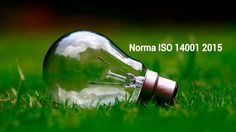 La ISO (Organización Internacional de Normalización) ha publicado el 15 de septiembre de 2015, la norma ISO 14001 2015
