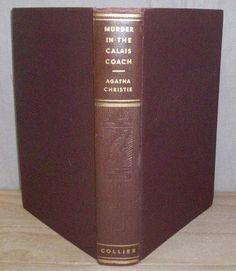 Murder in the Calais Coach AGATHA CHRISTIE ~ 1933 COLLIER EDITION Hardcover